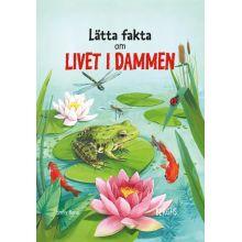 Lätta fakta om Livet i dammen
