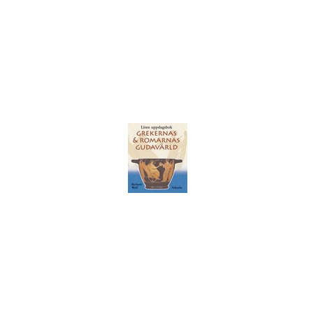 Grekernas och Romarnas Gudavärld Liten uppslagsbok