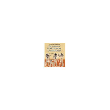 De gamla egyptiernas gudavärld Liten uppslagsbok
