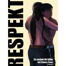 Respekt - en sexbok för killar REA