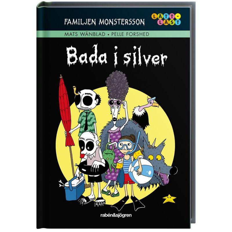 Bada i silver, Familjen Monstersson