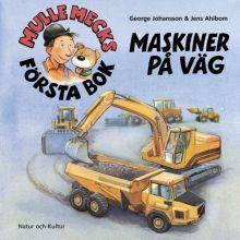 Mulle Mecks första bok Maskiner på väg