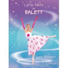 Lätta fakta om Balett