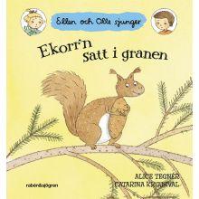 Ekorrn satt i granen Ellen och Olle sjunger