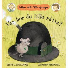 Var bor du lilla råtta? Ellen och Olle sjunger