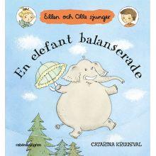 En elefant balanserade Ellen och Olle sjunger