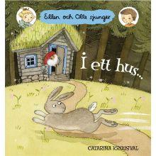 I ett hus... Ellen och Olle sjunger