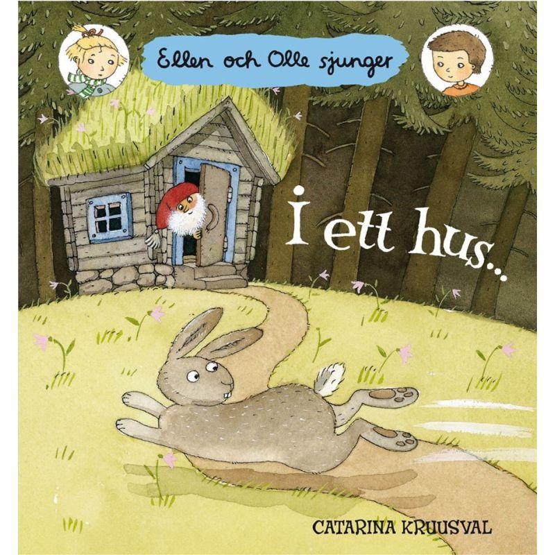 Ellen och Olle sjunger: I ett hus...