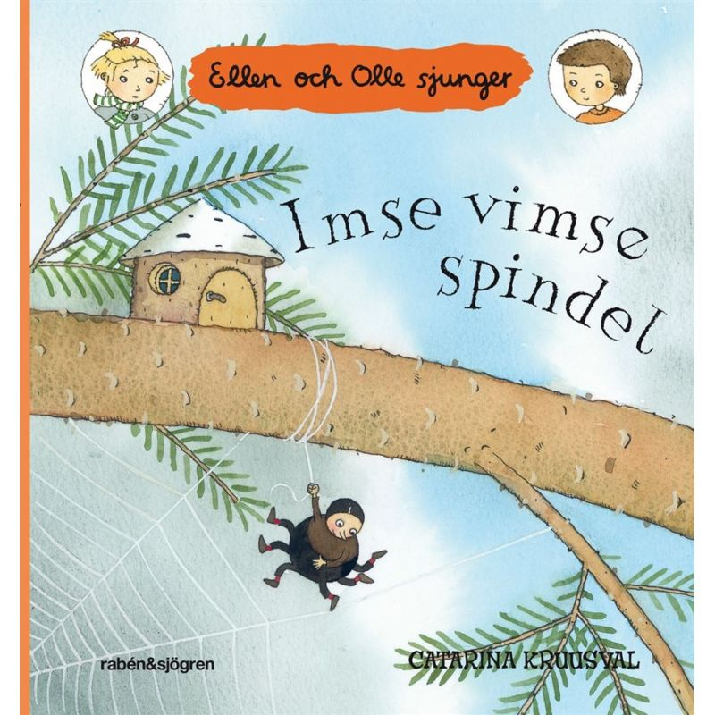 Imse vimse spindel - Ellen och Olle sjunger
