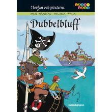 Dubbelbluff - Morgan och piraterna