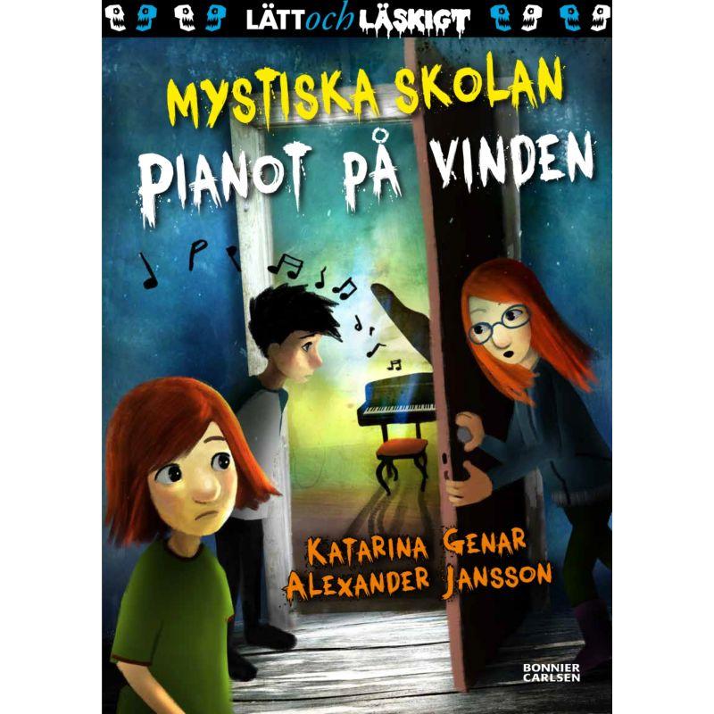 Pianot på vinden - Mystiska skolan