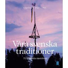 Våra svenska traditioner