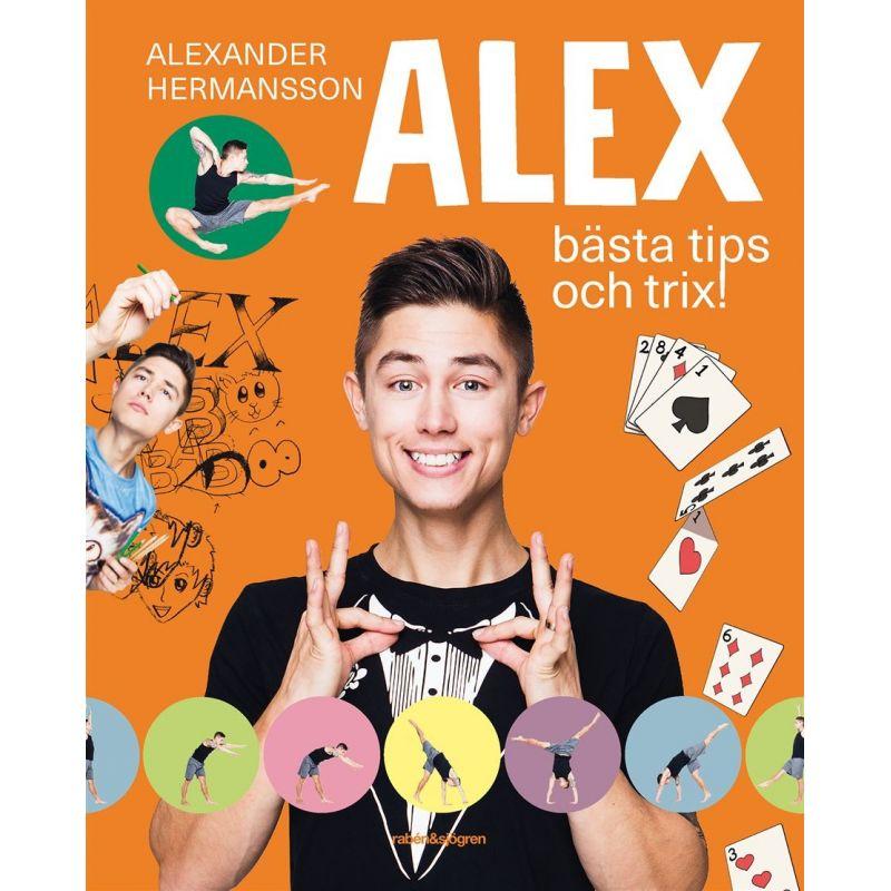 Alex bästa tips och trix!