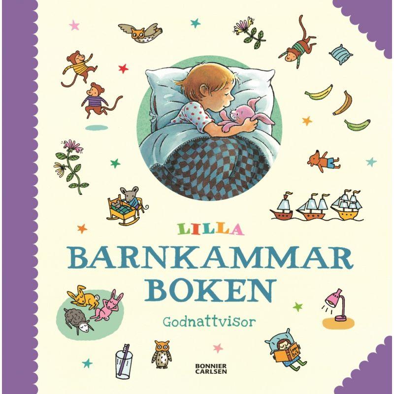 Lilla Barnkammarboken - Godnattvisor