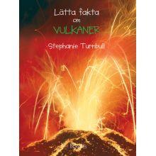 Lätta fakta om Vulkaner
