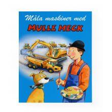 Måla maskiner med Mulle Meck - Målarbok
