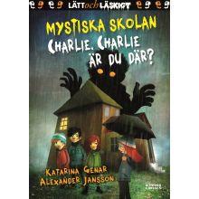 Mystiska skolan Charlie Charlie är du där?