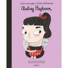 Audrey Hepburn, små människor stora drömmar